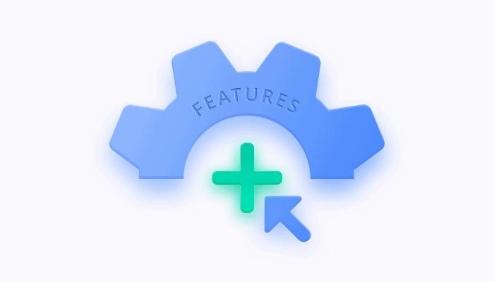Benefits of integrating pre-built features